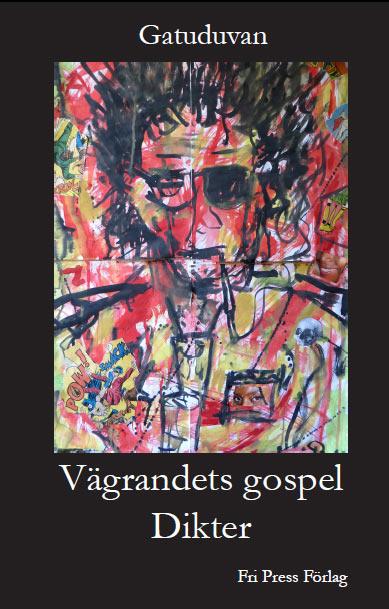 Vägrandets gospel