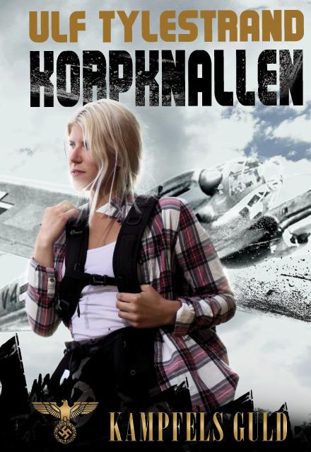 Bild: omslaget till romanen Korpknallen av Ulf Tylestrand