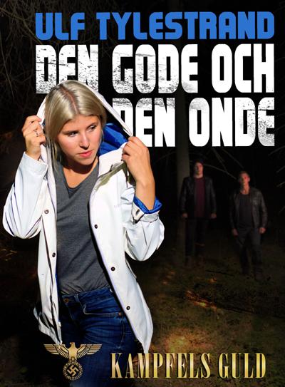 Bild: Omslaget till Ulf Tylestrands roman Den onde och den gode