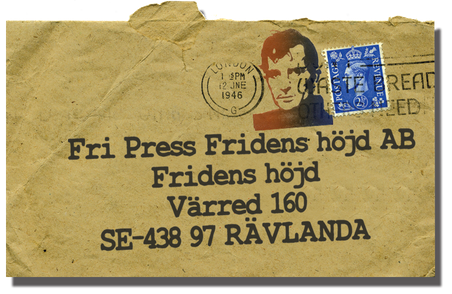 Kuvert med adressen: Fri Press Fridens höjd AB, Fridens höjd Värred 160, SE-438 97 RÄVLANDA
