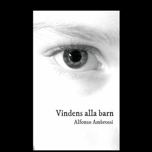 """BILD: Omslag till Alfonso Ambrossis """"Vindens alla barn"""" med ett stort mänskligt öga i fonden"""