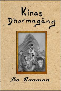 BILD: Omslaget till 'Kinas Dharmagäng' av Bo Ranman. Titel och namn är handskrivet och en guldram finnns en bild med sex kinesiska poeter